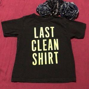 "Crew neck ""Last Clean Shirt"" Tee"